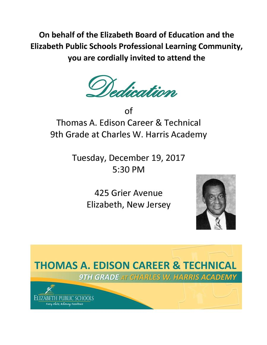 Thomas A. Edison Career & Technical 9th Grade at Charles W. Harris Academy Dedication