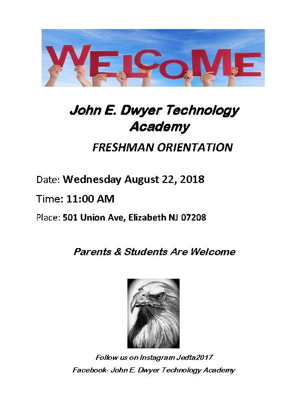 John E. Dwyer Technology Academy Freshman Orientation
