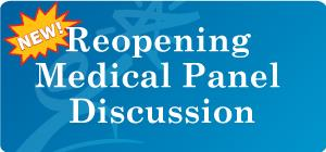 Reopening Medical Panel Discussion