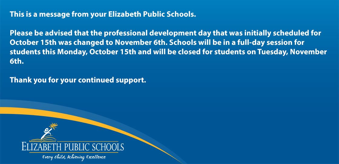 This is a message from your Elizabeth Public Schools.
