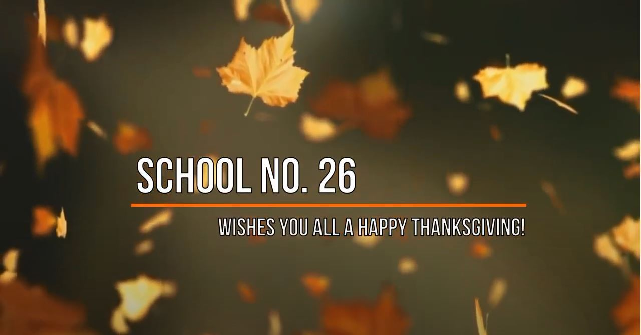 Happy Thanksgiving from School No.26