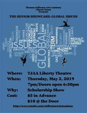 Jefferson Arts Academy Liberty Dance Presents  THE SENIOR SHOWCASE: GLOBAL ISSUES