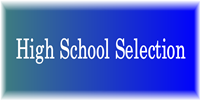 High School selection